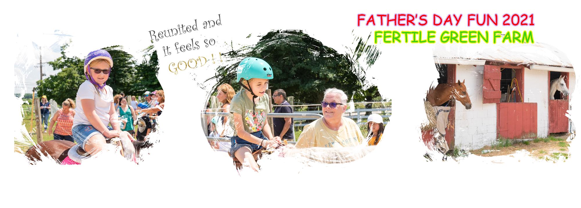 Father's Day at the Fertile Green Farm Equestrian